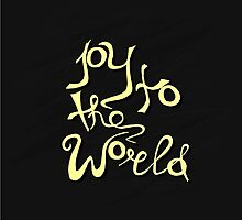 Joy To The World - handdrawn lettering. Vector art. Great design element for congratulation cards, banners and flyers. Xmas design. by elenm