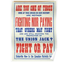 Fight or pay Subscribe now to the Canadian Patriotic Fund Poster