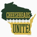 Cheeseheads Unite! by gstrehlow2011