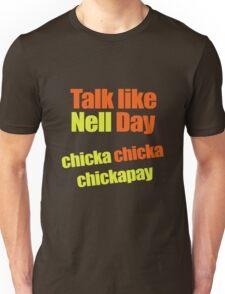 Talk like Nell Day T-Shirt