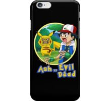 Ash Vs Evil Dead (not that Ash) iPhone Case/Skin