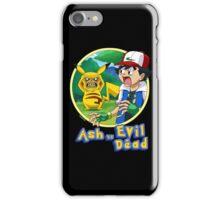 Ash Vs Evil Dead (not that Ash) iPhone Case/Skin