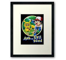 Ash Vs Evil Dead (not that Ash) Framed Print