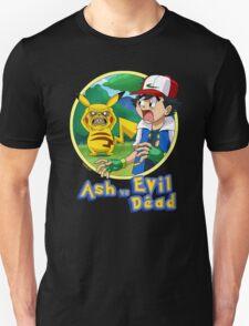 Ash Vs Evil Dead (not that Ash) Unisex T-Shirt