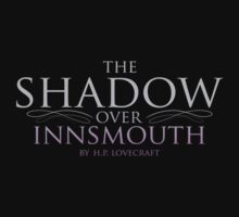 The Shadow Over Innsmouth by Mattwo