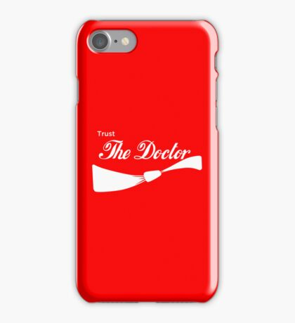 Trust The Doctor iPhone Case/Skin