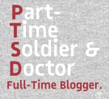 PartTimeSoldier&Doctor-White Print by ShubhangiK