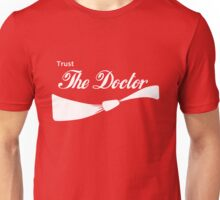 Trust The Doctor Unisex T-Shirt