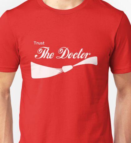 Trust The Doctor Unisex T-Shirt
