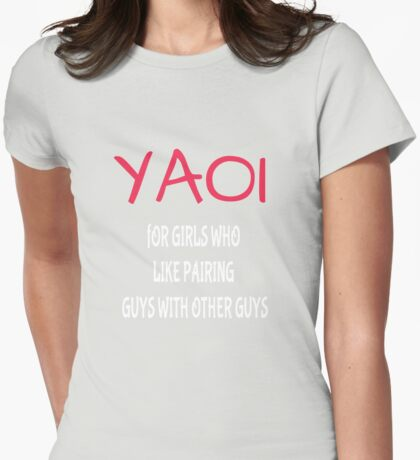 Yaoi - For girls who... Womens Fitted T-Shirt