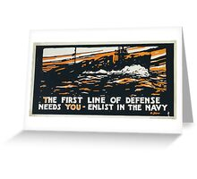 The first line of defense needs you enlist in the Navy Greeting Card