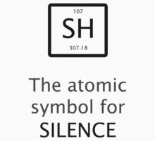 The Atomic Symbol For Silence! Kids Clothes