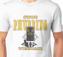 Stop Phubbing With Me - In Yellow Unisex T-Shirt