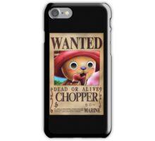 Wanted Chopper - One piece iPhone Case/Skin