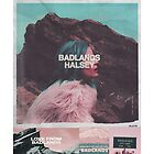 BADLANDS - Halsey by earthrunner