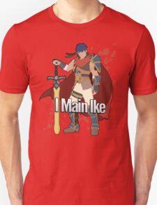 I Main Ike - Super Smash Bros. Unisex T-Shirt