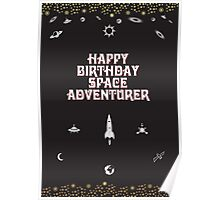 Happy Birthday Space Adventurer Poster