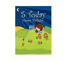 The Night Badgers Play Football 5th Birthday Card Art Print