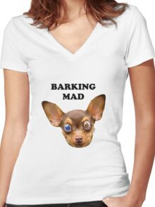 Barking mad Women's Fitted V-Neck T-Shirt