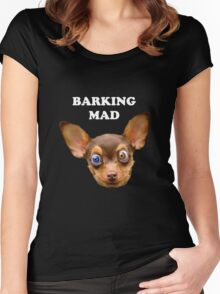 Barking mad Women's Fitted Scoop T-Shirt