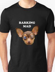 Barking mad T-Shirt