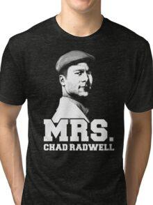 Mrs. Chad Radwell Tri-blend T-Shirt