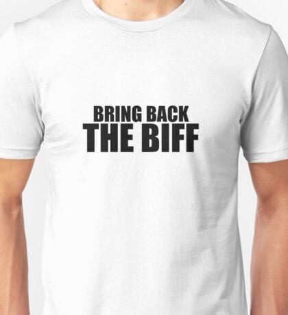 Bring Back The Biff (BLACK TEXT) Unisex T-Shirt