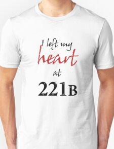 I Left My Heart at 221B Unisex T-Shirt