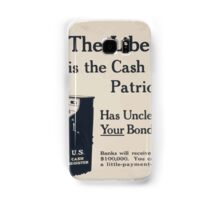 The Liberty Loan is the cash register of patriotism Has Uncle Sam rung up your bond purchase yet Samsung Galaxy Case/Skin