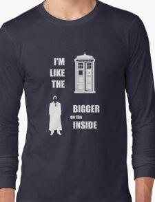 Like the TARDIS - Doctor Who Long Sleeve T-Shirt
