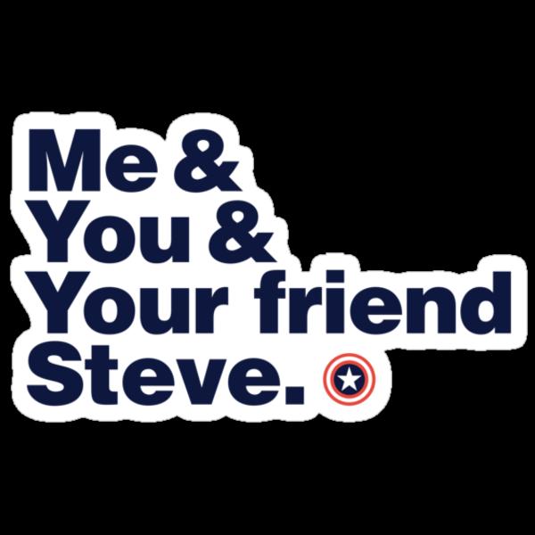 Me & You & Your friend Steve (Captain America) sticker by inkgeek