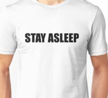 THEY LIVE - STAY ASLEEP Unisex T-Shirt