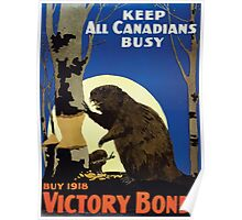 Keep all Canadians busy Buy 1918 Victory Bonds Poster
