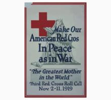 Make our American Red Cross in peace as in war The greatest mother in the world One Piece - Short Sleeve