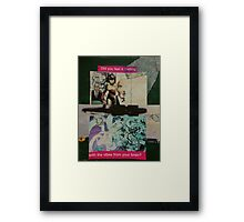 Did You Feel it Melting... Framed Print