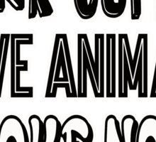 Drink Coffee Save Animals Take Naps Sticker
