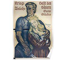 Kriegsanleihe helft den Hütern eures Glückes Poster