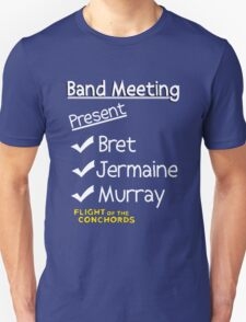 Flight of the Conchords - Band Meeting Unisex T-Shirt