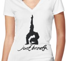 Yoga - Just breath. Women's Fitted V-Neck T-Shirt