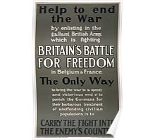 Help to end the war by enlisting carry the fight into the enemys country 836 Poster