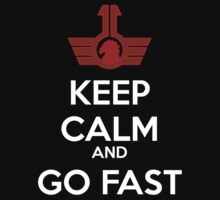 Keep Calm and Go Fast - Blood Eagle by Reckoning