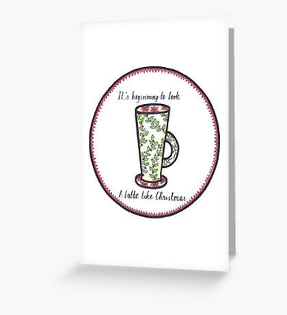 Latte Like Christmas Greeting Card