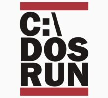 C:\ Dos Run - Run DMC by ScottW93