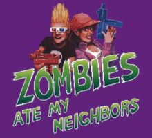 Zombies ate my neighbors T-Shirt