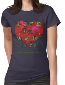 Life is what it is - Love - hearts - typography art Womens Fitted T-Shirt