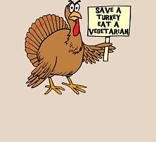 """Thanksgiving """"Save A Turkey Eat A Vegetarian"""" T-Shirt Unisex T-Shirt"""