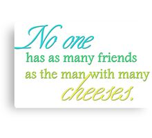 Cheese Friends colour for high necked Canvas Print