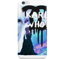 Karl Who? iPhone Case/Skin
