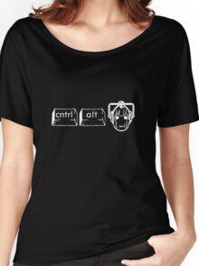 CTRL. ALT. DELETE DELETE DELETE!!!! Women's Relaxed Fit T-Shirt