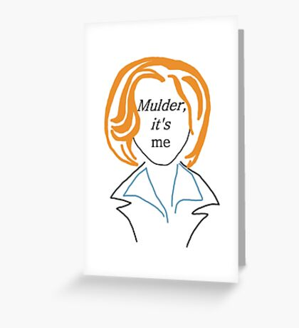 Mulder It's Me (transparent) Greeting Card
